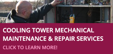 Cooling Tower Mechanical Maintenance & Repair Services NYC