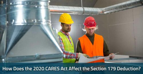 How Does The 2020 CARES Act Affect The Section 179 Deduction?
