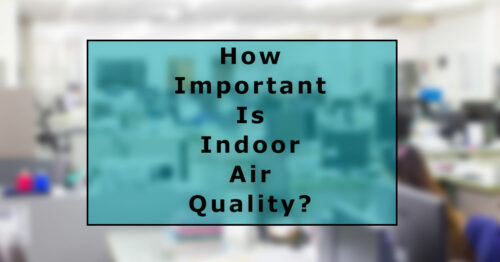 how important indoor air quality?